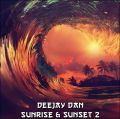 DeeJay Dan - Sunrise & Sunset 2 [2015]