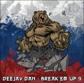 DeeJay Dan - Break'em Up 9 [2016]
