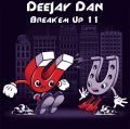 DeeJay Dan - Break'em Up 11 [2016]