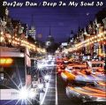 DeeJay Dan - Deep In My Soul 36 [2017]