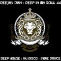 DeeJay Dan - Deep In My Soul 44 [2017]