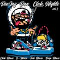 DeeJay Dan - Club Nights 3 [2019]