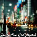 DeeJay Dan - Club Nights 5 [2019]