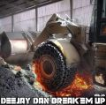 DeeJay Dan - Break'em Up 26 [2020]
